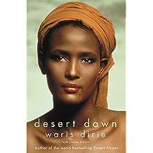 Desert Dawn by Waris Dirie (2002-07-04)