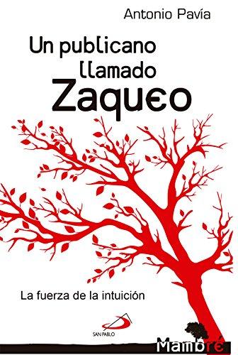 Un publicano llamado Zaqueo por Antonio Pavía