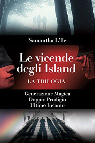 Le Vicende degli Island La Trilogia