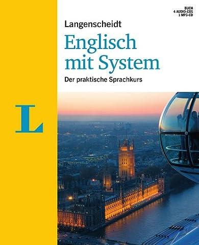 Langenscheidt Englisch mit System - Set mit Buch, 4 Audio-CDs und 1 MP3-CD: Der praktische