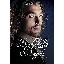 Borboleta Negra - Volume I (Portuguese Edition)