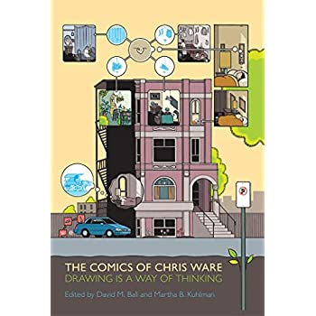 The Comics of Chris Ware: Drawing Is a Way Thinking
