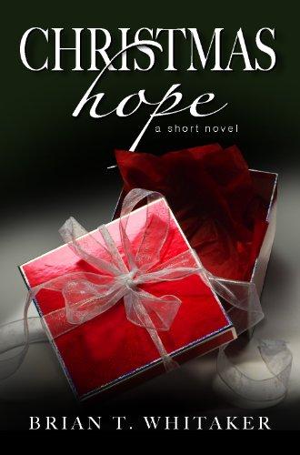 Christmas Hope - A Short Novel