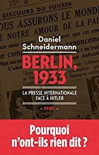 Berlin, 1933 par Daniel Schneidermann