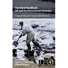 Standard Handbook Oil Spill Environmental Forensics: Fingerprinting and Source Identification