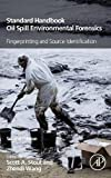 Standard Handbook Oil Spill Environmental Forensics: Fingerprinting and Source Identi...