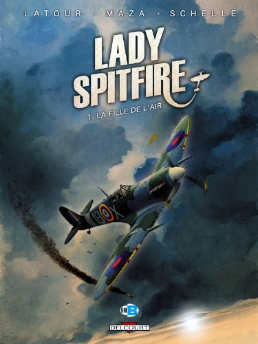 Lady spitfire T01 La fille de l'air