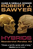 Hybrids by Robert J. Sawyer front cover