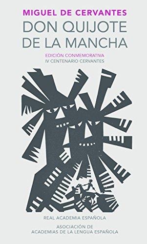 Don Quijote de La Mancha. Edicion Rae / Don Quixote de La Mancha. Rae (Real Academia Espanola) by Miguel De Cervantes (2016-01-26)