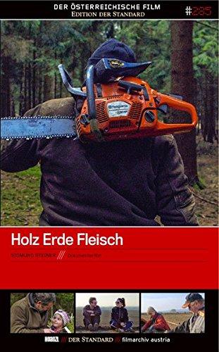 Holz Erde Fleisch - Edition 'Der Österreichische Film' #285