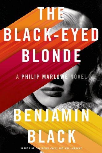 The Black-Eyed Blonde: A Philip Marlowe Novel (Philip Marlowe Series) by Benjamin Black (2014-03-04)