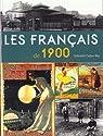 Les Français de 1900 par Cadier-Rey