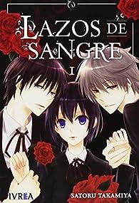 Lazos de Sangre 1 par Satoru Takamiya