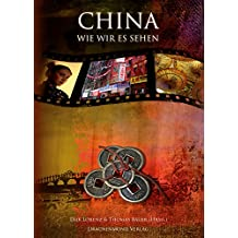 China, wie wir es sehen