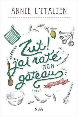 Zut ! j'ai raté mon gâteau (2016) - L'Italien Annie