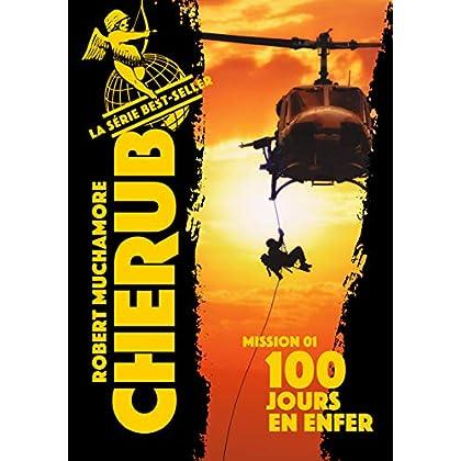 Cherub (Mission 1)  - 100 jours en enfer