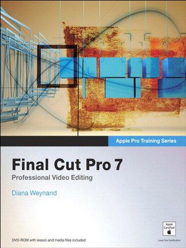 Apple Pro Training Series: Final Cut Pro 7 (English Edition) eBook ...