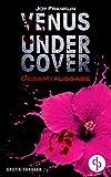 Venus undercover: Gesamtausgabe (Krimi, Erotik) von Joy Franklin