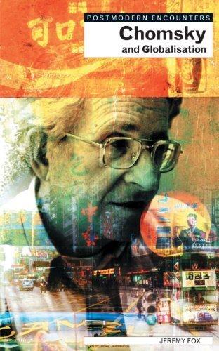 Chomsky and Globalisation (Postmodern Encounters) by Jeremy Fox (2001-03-05)