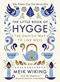 The Little Book of Hygge: The Danish Way to Live Well (Penguin Life) (Hardcover)