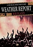 Weather Report -Birdland