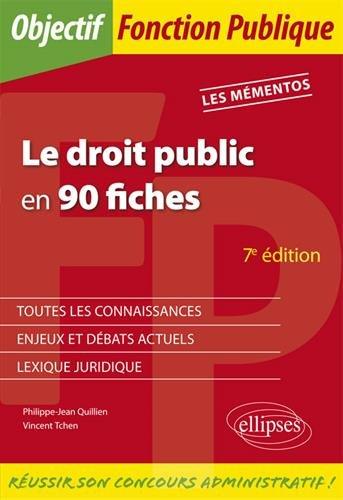 Le droit public en 90 fiches - 7e édition par Vincent Tchen