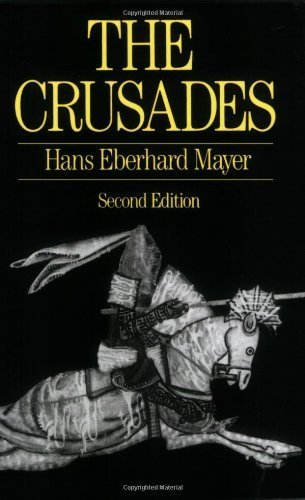 The Crusades by Mayer, Hans Eberhard, Mayer, H. E. (1988) Paperback