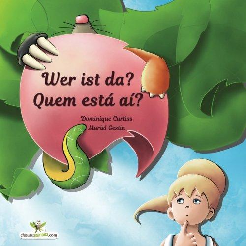 Wer ist da? - Quem está aí? Kinderbuch Deutsch-Portugiesisch ( zweisprachig /bilíngüe)