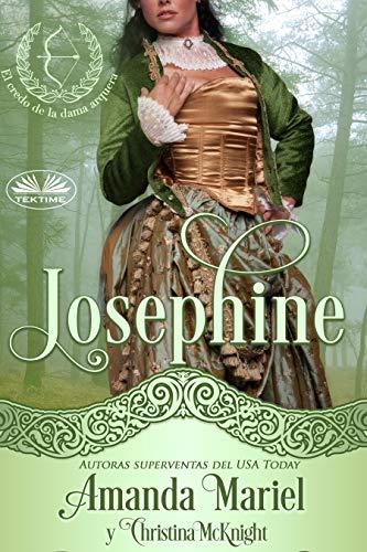 Leer gratis Josephine de Amanda Mariel y Christina McKnight