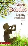 Chante, rossignol par Bordes