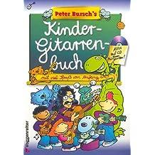 Peter burschs Cordes pour livre enfant avec CD: ici vous lernst kinderleicht jouer de la guitare–A partir de 6ans [Partition] Peter Bursch
