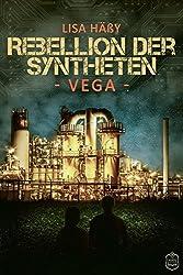Rebellion der Syntheten: VEGA