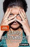 Sahra Wagenknecht: Die Biografie - Christian Schneider