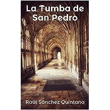 La Tumba de San Pedro: ¿Qué hallaron en 1953 los Franciscanos de Tierra Santa
