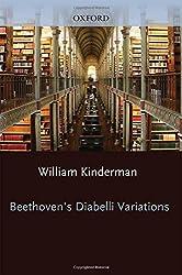 Beethoven's Diabelli Variations (Studies in Musical Genesis, Structure, and Interpretation) by William Kinderman (2008-04-15)