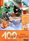 100 kleine Häkelfiguren: Mit vielen Anwendungsideen - Andrea Biegel