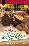Magic of Mistletoe, The : Kimani Hotties (Kimani Romance)