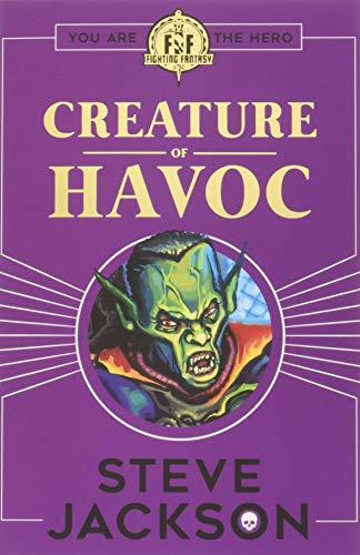 Fighting Fantasy: Creature of Havoc por Steve Jackson