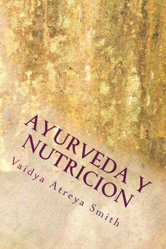 Ayurveda y Nutricion: Nutricional constitucional