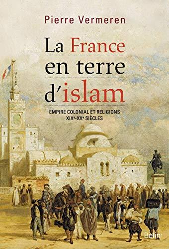 La France en terre d'islam