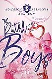 The Ruthless Boys: A High School Bully Romance (Adamson All-Boys Academy Book 2) (English Edition)