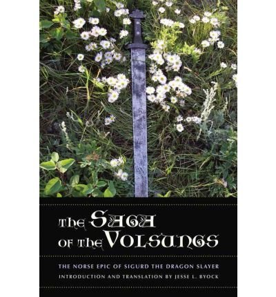 [(The Saga of the Volsungs: The Norse Epic of Sigurd the Dragon Slayer)] [Author: Jesse L. Byock] published on (June, 2012)