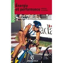 Énergie et performance physique et sportive : Efficience énergétique et performance motrice (Dynamiques)