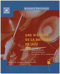 Une histoire de la batterie de jazz - Tome 3 : Elvin Jones, Tony Williams, Jack DeJohnette : les racines de la modernité