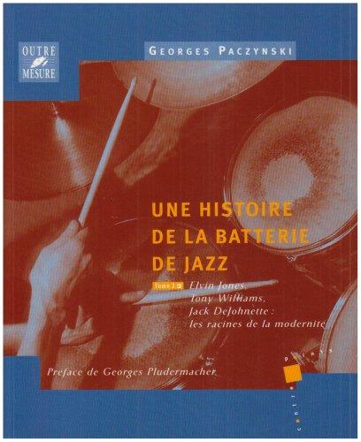 une-histoire-de-la-batterie-de-jazz-tome-3-elvin-jones-tony-williams-jack-dejohnette-les-racines-de-