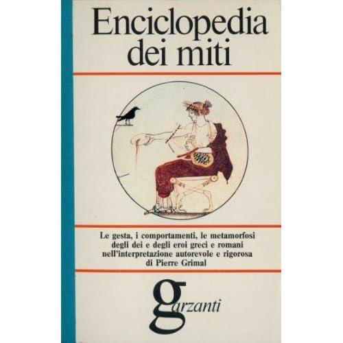 Enciclopedia Dei Miti Garzanti