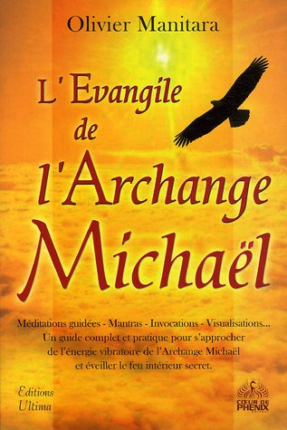 L'Evangile de l'Archange Michaël par Olivier Manitara