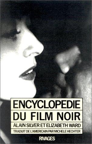 Encyclopédie du film noir