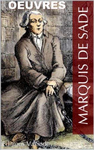Marquis de Sade : Oeuvres