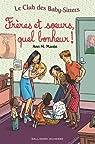 Le Club des Baby-Sitters, tome 18:Frères et soeurs, quel bonheur! par Martin